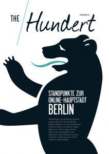 Coverbild von The Hundert - Standpunkte zur Online-Hauptstadt Berlin